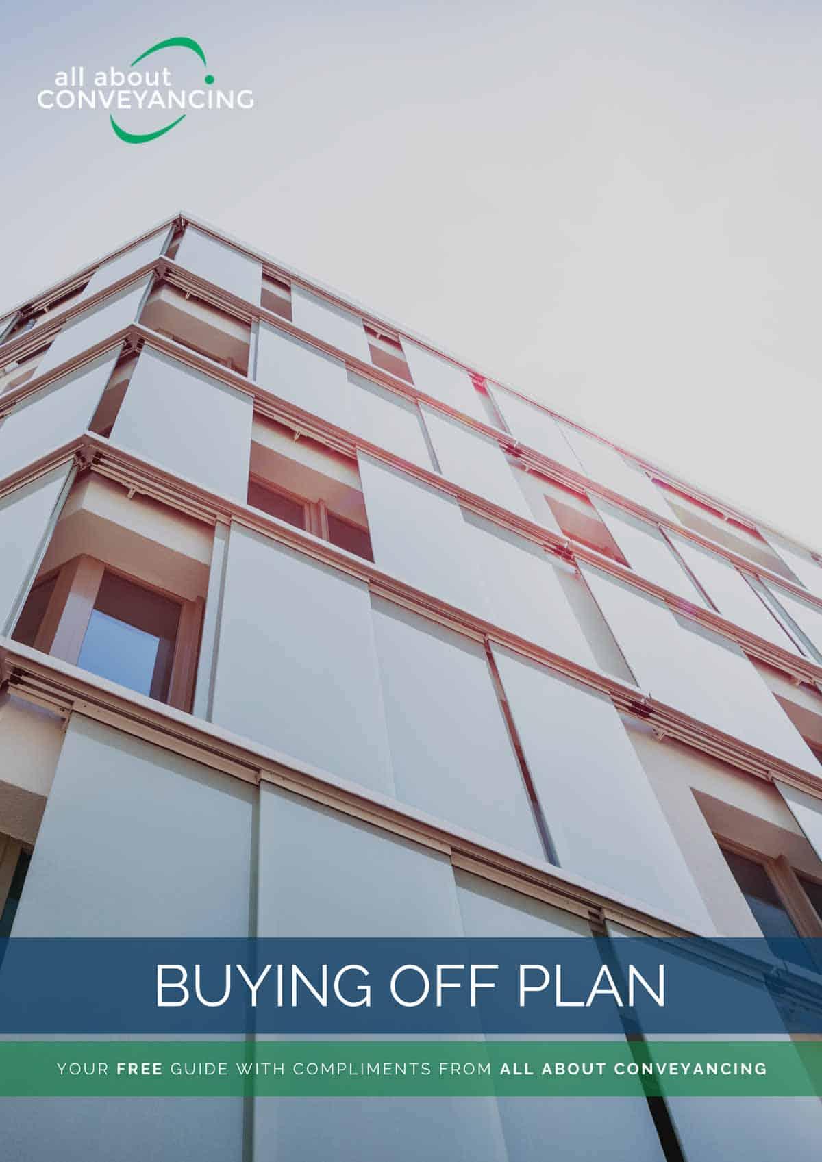 Buying Off Plan Report